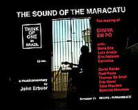 THE SOUND OF THE MARACATU - The making of Chuva em pô