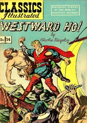 Classics Illustrated -014- Westward Ho