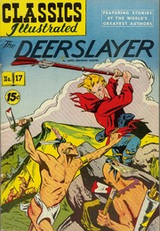 Classics Illustrated -017- The Deer Slayer