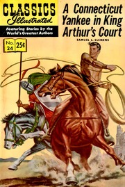 Classics Illustrated -024- A Connecticut Yankee In King Arthur's Court