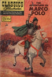 Classics Illustrated -027- The Adventures Of Marco Polo