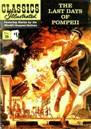 Classics Illustrated -035- The Last Days Of Pompeii
