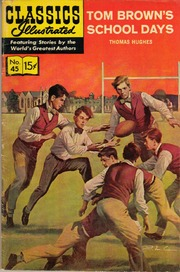 Classics Illustrated -045- Tom Brown's School Days