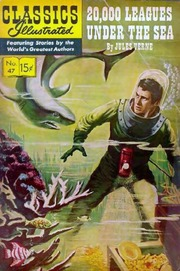 Classics Illustrated -047- Twenty Thousand Leagues Under The Sea