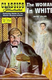 Classics Illustrated -061- The Woman In White