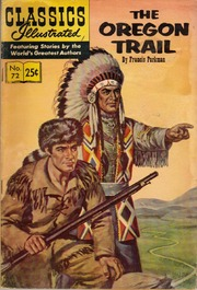 Classics Illustrated -072- The Oregon Trail