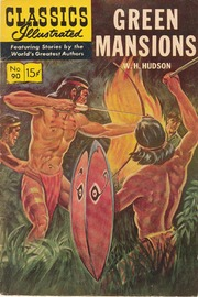Classics Illustrated -090- Green Mansions