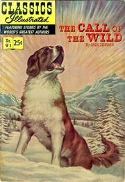 Classics Illustrated -091- The Call Of The Wild