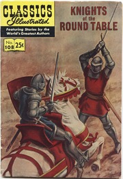 Classics Illustrated -108- Knights Of Round Table