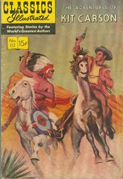Classics Illustrated -112- The Adventures Of Kit Carson