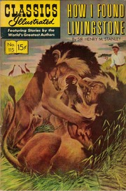 Classics Illustrated -115- How I Found Livingstone