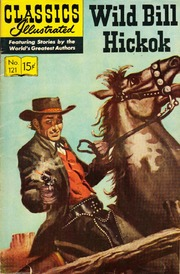 Classics Illustrated -121- Wild Bill Hickok