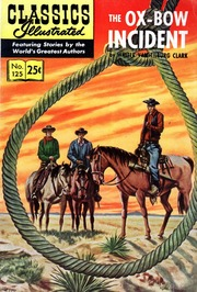Classics Illustrated -125- The Ox-Bow Incident