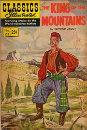 Classics Illustrated -127- The King Of The Mountains