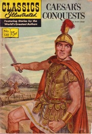 Classics Illustrated -130- Caesar's Conquests