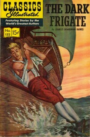 Classics Illustrated -132- The Dark Frigate