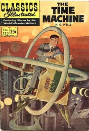 Classics Illustrated -133- The Time Machine