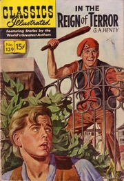 Classics Illustrated -139- In The Reign Of Terror