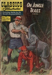 Classics Illustrated -140- On Jungle Trails