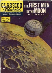 Classics Illustrated -144- First Men In The Moon