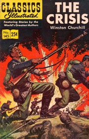 Classics Illustrated -145- The Crisis