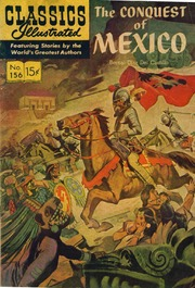 Classics Illustrated -156- The Conquest Of Mexico