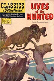 Classics Illustrated -157- Lives Of The Hunted