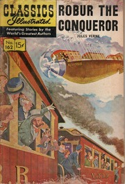Classics Illustrated -162- Robur The Conqueror