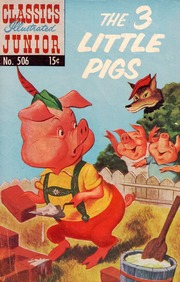 Classics Illustrated Junior -506- The Three Little Pigs