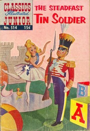 Classics Illustrated Junior -514- The Steadfast Tin Soldier