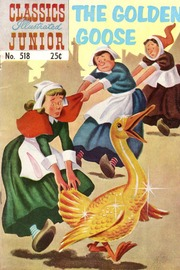 Classics Illustrated Junior -518- The Golden Goose
