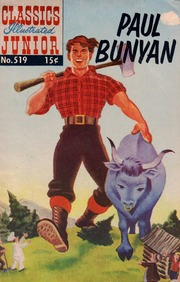 Classics Illustrated Junior -519- Paul Bunyan