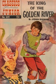 Classics Illustrated Junior -521- The King Of The Golden River