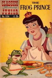 Classics Illustrated Junior -526- The Frog Prince