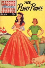 Classics Illustrated Junior -528- The Penny Prince
