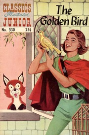 Classics Illustrated Junior -530- The Golden Bird