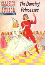 Classics Illustrated Junior -532- The Dancing Princesses