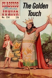 Classics Illustrated Junior -534- The Golden Touch
