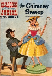 Classics Illustrated Junior -536- The Chimney Sweep