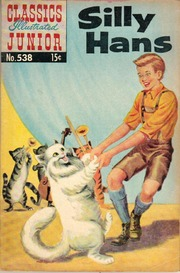 Classics Illustrated Junior -538- Silly Hans