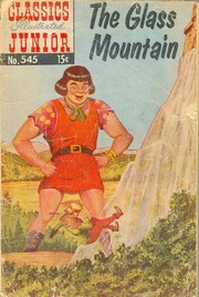 Classics Illustrated Junior -545- The Glass Mountain