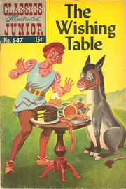 Classics Illustrated Junior -547- The Wishing Table