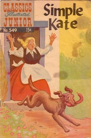 Classics Illustrated Junior -549- Simple Kate