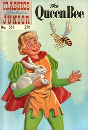 Classics Illustrated Junior -551- The Queen Bee