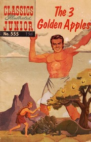 Classics Illustrated Junior -555- The Three Golden Apples