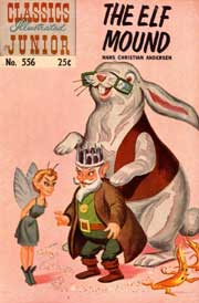 Classics Illustrated Junior -556- The Elf Mound
