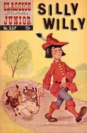Classics Illustrated Junior -557- Silly Willie