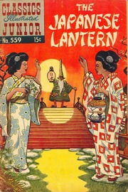 Classics Illustrated Junior -559- The Japanese Lantern