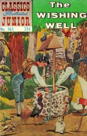 Classics Illustrated Junior -563- The Wishing Well