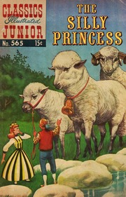Classics Illustrated Junior -565- The Silly Princess
